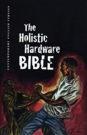 The Holistic Harware Bible. Contemporary English version