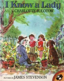 I Know a Lady  Charlotte Zolotow